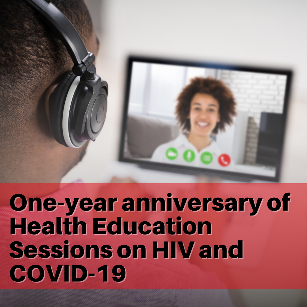 C-TECH and partners celebrate one-year anniversary of Health Education Sessions on HIV and COVID-19